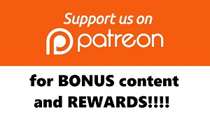 Support us on Patreon for Bonus content!